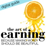 The Art of Earning: Because Making Money Should Be Beautiful